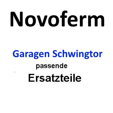Garagen Schwingtor Ersatzteile zu Novoferm